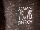 Armani Vis a Vis Dietrich - Opening and exhibition